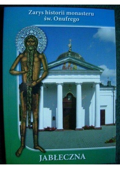 broszurka o Monasterze w Jabłecznej